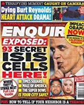 December 21, 2015 National Enquirer 93 Secret ISIS Cells Here! Dying Burt Reynolds Heart Attack Drama! How to Tell if Your Neighbor is a Terrorist