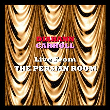 Live From the Persian Room