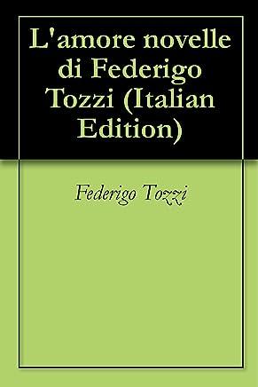 Lamore novelle di Federigo Tozzi