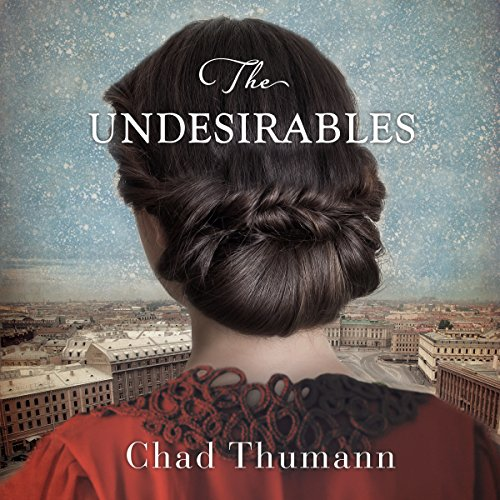 The Undesirables audiobook cover art