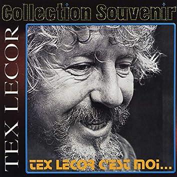Collection souvenir: Tex Lecor - C'est moi... Et lui aussi
