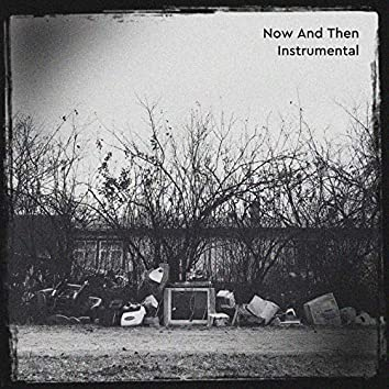 Now and Then (Instrumental)