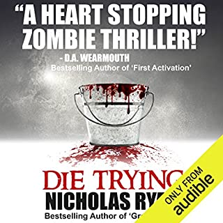 Die Trying                   By:                                                                                                                                 Nicholas Ryan                               Narrated by:                                                                                                                                 R. C. Bray                      Length: 6 hrs and 21 mins     90 ratings     Overall 3.9