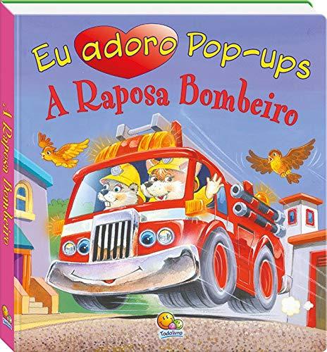 Eu adoro pop-ups! A raposa bombeiro