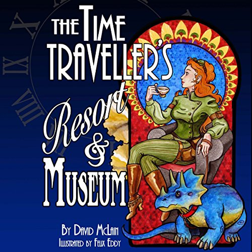 The Time Traveller's Resort and Museum audiobook cover art