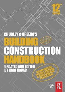 Chudley and Greeno's Building Construction Handbook