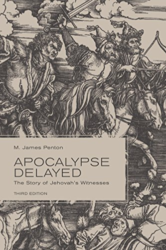 Apocalypse Delayed: The Story of Jehovah's Witnesses, Third Edition (English Edition)