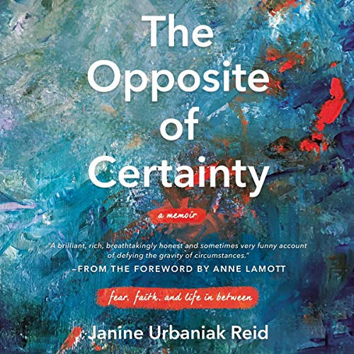 The Opposite of Certainty cover art
