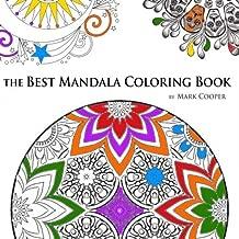The Best Mandala Coloring Book: Featuring Amazing, Beautiful