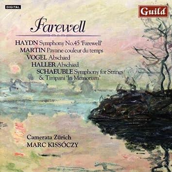 Farewell - Music by Haydn, Martin, Vogel, Haller, Schaeuble