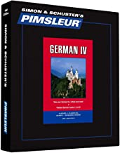Pimsleur German Level 4 CD: Learn to Speak and Understand German with Pimsleur Language Programs (4) (Comprehensive) (English and German Edition)