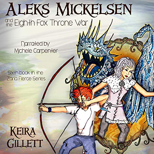 Aleks Mickelsen and the Eighth Fox Throne War audiobook cover art