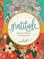 Gratitude: A Prayer and Praise Coloring Journal
