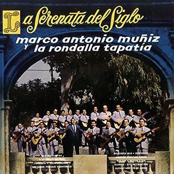 La Serenata Del Siglo