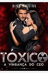 Tóxico - A Vingança do CEO: (Livro Único) eBook Kindle