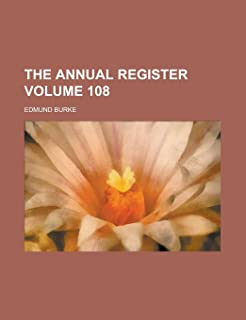 The Annual Register Volume 108