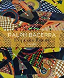 Ralph Bacerra: Exquisite Beauty by Jo Lauria (2015-05-03)