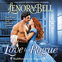 Love Is a Rogue: Wallflowers Vs. Rogues (The Wallflowers Vs. Rogues Series)