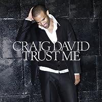 Trust Me by Craig David (2007-12-15)