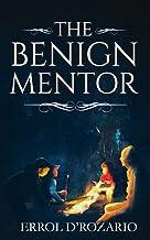 The Benign Mentor