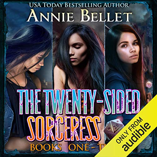 The Twenty-Sided Sorceress Series, Books 1-3 Audiobook By Annie Bellet cover art