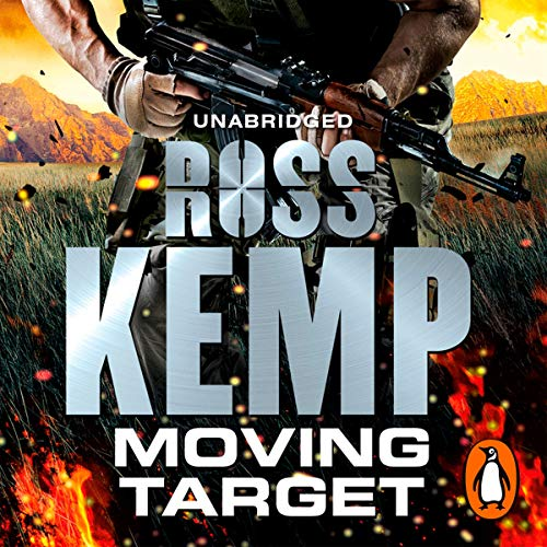 Moving Target                   By:                                                                                                                                 Ross Kemp                               Narrated by:                                                                                                                                 Mark Meadows                      Length: 8 hrs and 49 mins     Not rated yet     Overall 0.0