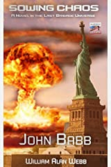Sowing Chaos: A Last Brigade Prequel (The Collapse Book 1) Kindle Edition