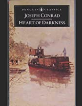 Heart Of Darkness: A Fantastic Story of Action & Adventure (Annotated) By Joseph Conrad.
