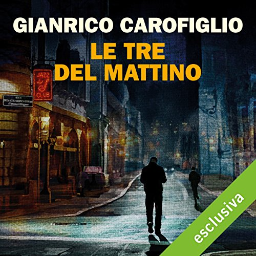 Le tre del mattino audiobook cover art