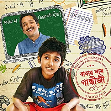 Babar Naam Gandhiji (Original Motion Picture Soundtrack)