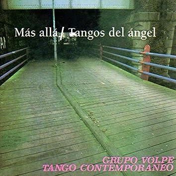 Más Allá / Tangos del Ángel