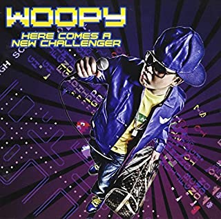 Here Comes a New Challenger by Woopy (2011-06-28)