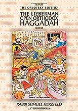 The Lieberman Open Orthodox Haggadah (English and Hebrew Edition)