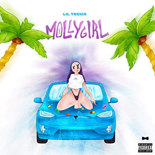 Molly Girl Explicit By Lil Tecca On Amazon Music Amazon Com