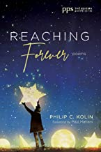 Reaching Forever: Poems (Poiema Poetry)