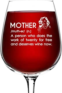 Mother Definition Funny Wine Glass Gifts for Women- Premium Birthday Gift for Her, Mom, Best Friend- Unique Present Idea