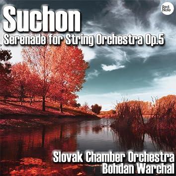 Suchon: Serenade for String Orchestra Op. 5