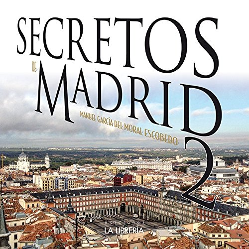 Secretos de Madrid 2