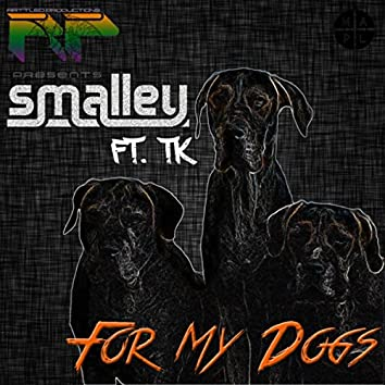 For My Dogs