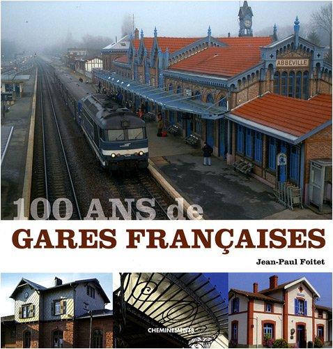 100 ans de gares françaises