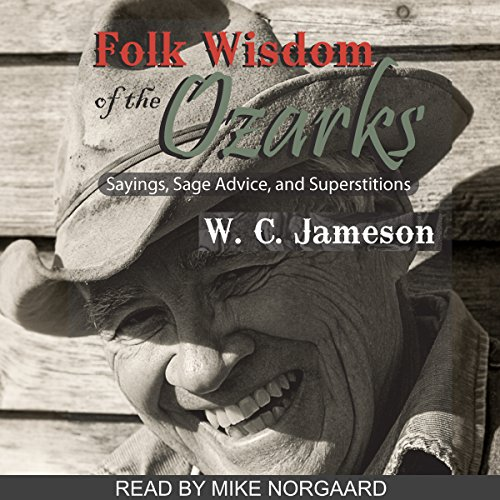 Folk Wisdom of the Ozarks audiobook cover art