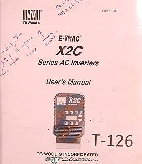 TB Woods X2C, E-Trac Series AC Inverters, User's Manual