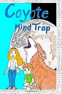 Coyote Mind Trap
