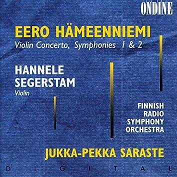 Hämeenniemi: Violin Concerto; Symphony No. 1; Symphony No.  2