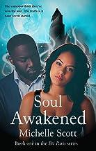 Soul Awakened: A Vampire Hunter Romance (Bit Parts Book 1) (English Edition)