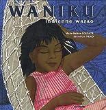 Waniku, indienne warao du Venezuela