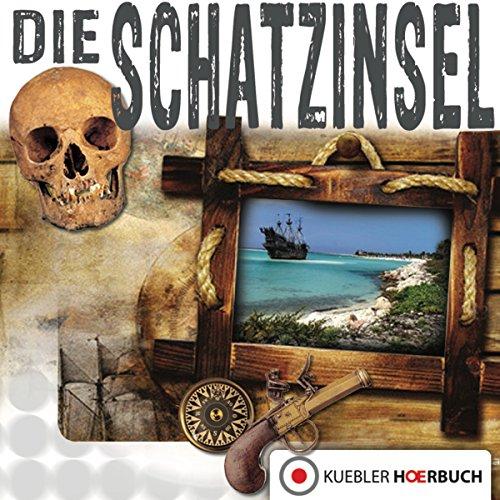 Die Schatzinsel (Klassiker für die ganze Familie 7) audiobook cover art
