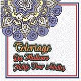 Coloriage des meilleurs motifs pour adultes: Livre de coloriage anti-stress conçu pour le plaisir avec de belles formes, couleurs et sensations