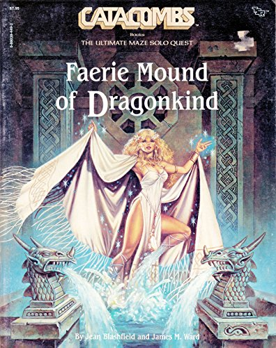 Faerie mound of Dragonkind (Catacombs books)