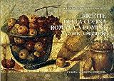 Ricette della cucina romana a Pompei e come eseguirle